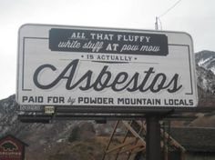 Powder Mountain's Billboards Send Clear Message: Stay Away - SlopeFillers Retro Advertising, Vintage Advertisements, Funny Vintage Ads, Creepy Vintage, Vintage Medical, Old Ads, Sarcastic Quotes, Good Ol, Poster