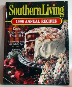 southern living 1998 annual recipes cookbook - Google Search