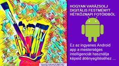 Ez az ingyenes Android app a mesterséges intelligenciát használja képeid átlényegítéséhez ... Android, Google