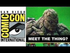 Comic Con 2014 - The Thing from Fantastic Four 2015 Reboot? : Beyond The Trailer