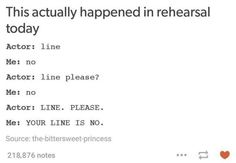 THE THEATRE TECH ACTUALLY HAS TO FUCKING DO THIS ITS GREAT