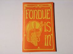 Vintage cookbook fondue is in. FREE SHIPPING by Mamaphias on Etsy, $13.00
