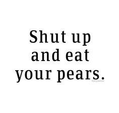 Eat them, Peeta. Eat the pears.