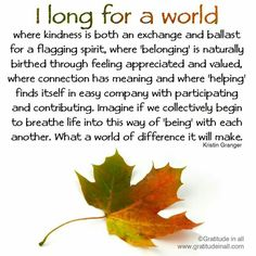 I long for a world