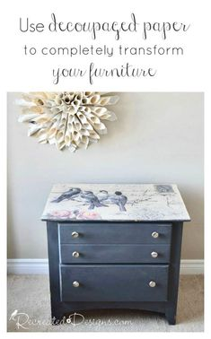 Vintage Furniture Use decoupaged paper to completely transform your furniture - A Mod Podge furniture upcycle couldn't be easier with some vintage inspired paper and a piece of damaged furniture that you have reclaimed.
