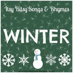 Itsy Bitsy Winter Songs & Rhymes