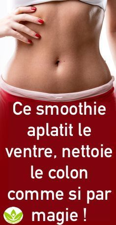 Ce smoothie aplatit le ventre et nettoie le colon comme si par magie Smoothie Diet, Healthy Smoothies, Healthy Drinks, Healthy Tips, Flat Belly Challenge, Flat Belly Foods, Colon, Beauty Games, Natural Beauty Tips