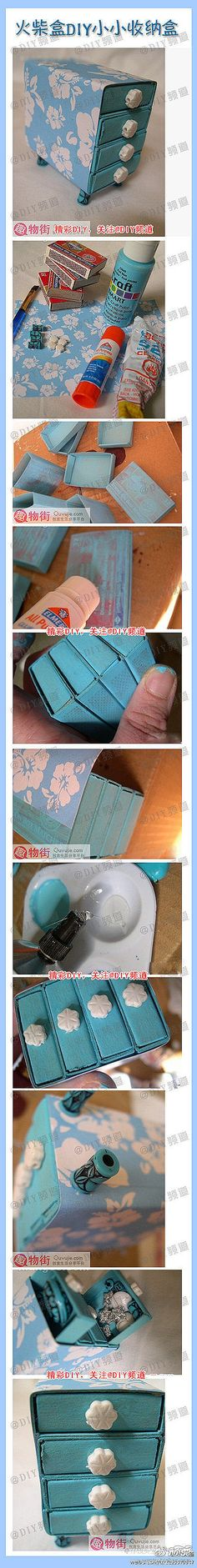 手工DIY jewelry box. Use large match boxes. Paint and glue together. Cover with paper of your choice. Glue on tiny knobs/beads for drawer pulls and glue large beads on bottom for legs. You could line the drawers with velvet etc.