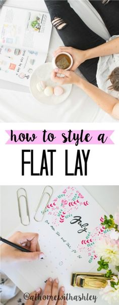 How to Style a Flat Lay for Instagram - at home with Ashley