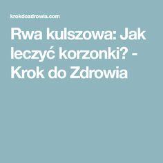 Rwa kulszowa: Jak leczyć korzonki? - Krok do Zdrowia