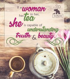 Tea is truth and beauty. #TuesdayMotivation #TeaTime #TeaLife #TeaPhactory #Tea #TruthandBeauty