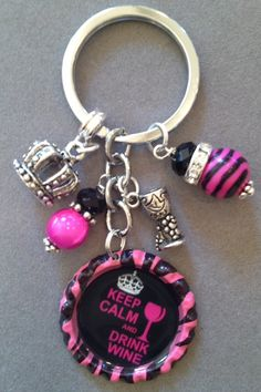 """""""Keep Calm and Drink Wine"""" pink zebra bottle cap key chain (also available in turquoise, green, purple and red) $18 FREE SHIPPING"""