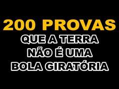 TERRA PLANA - 200 PROVAS QUE A TERRA NÃO É UMA BOLA GIRATÓRIA