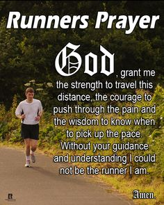 Runners Prayer ‍♀️‍♀️‍♀️ being in prayer on my long runs has got me through many times.