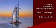 "Title: ""SMC Strategy Management Certification Program"" - The Official SMC Strategy Management Certification Program will be held in Dubai, Arab Emirates from August 31 till September 3, 2015. Category: Classes / Courses 