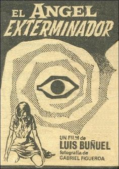 The Exterminating Angel / El angel exterminador (1962)