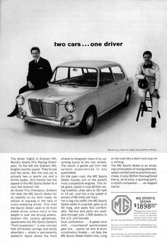 Photo Ad For MG Sports Sedan Two Cars.one driver Graham Hill Austin Cars, Old Classic Cars, Classic Auto, Mg Cars, Car Brochure, Car Museum, Sports Sedan, Classic Motors, Car Advertising