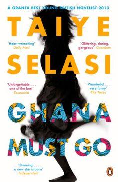 Ghana Must Go eBook: Taiye Selasi: Amazon.de: Bücher