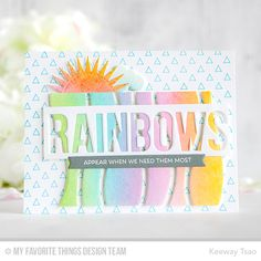 Rainbow of Happines Stamp Set, Transparent Triangles Background, Radiant Sun Die-namics, Puffy Clouds Die-namics, Snow Drifts Cover-Up, Stitched Alphabet Die-namics, and Blueprints 27 Die-namics - Keeway Tsao  #mftstamps
