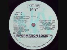 Information Society- Whats On Your Mind (Pure Energy Mix)