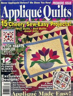 Applique Quilts Sewing Magazines, Crochet Magazine, Book Quilt, Easy Sewing Projects, Quilt Bedding, Applique Quilts, Arts And Crafts, Crafty, Embroidery