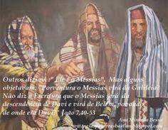 PALAVRA DE DEUS: OPINIÃO DOS JUDEUS ACERCA DE JESUS - JOÃO 7,40-53 - REFLEXÃO DIÁRIA
