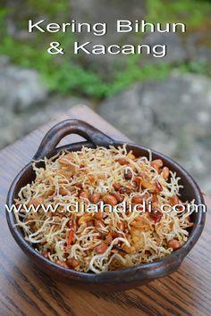 Diah Didi's Kitchen: Kering Bihun & Kacang