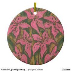 Pink Lilies, pastel painting, flowers, floral art Ceramic Ornament