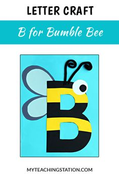 Letter of the week craft activity: Letter B is for Bee. Simple and easy letter craft for children in #preschool or #kindergarten.