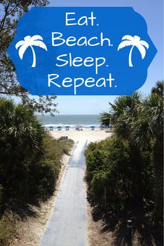 Eat. Beach. Sleep. Repeat. #vacation #beach #quotes