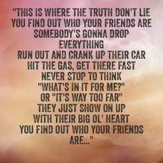 You find out who your friends are lyrics Tracy Lawrence