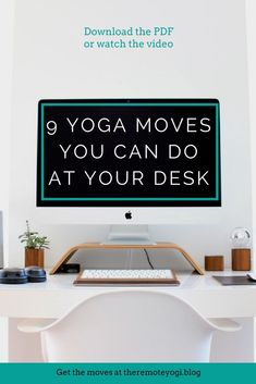 9 Yoga Moves you can do at your desk Download the free PDF or watch the instructional video to relieve tension caused from sitting at a computer all day #deskyoga #yogaatwork