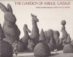 MAKING PREDICTIONS with The Garden of Abdul Gasazi by Chris van Allsburg