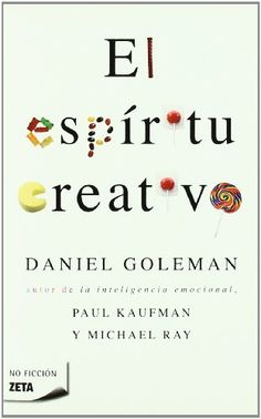 EL ESPIRITU CREATIVO (BEST SELLER ZETA BOLSILLO) de Goleman http://www.amazon.es/dp/8498721741/ref=cm_sw_r_pi_dp_YkrTub0MGN3PJ