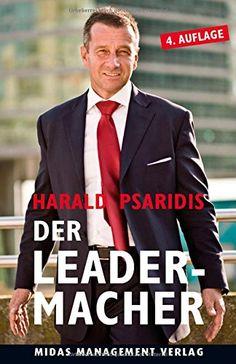 DER LEADER-MACHER: Führen statt Managen von Harald Psaridis http://www.amazon.de/dp/3907100913/ref=cm_sw_r_pi_dp_QE4Qwb0R9GZM7