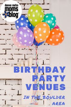 """""""Over the past year we went to a lot of great parties in the Boulder area. I thought it would be fun to do a list of potential birthday party venues. I hope this list is helpful to anyone who might be feeling lost about what options there are in the area. These options are also great because none of them include cleaning up your house after a wild party..."""""""