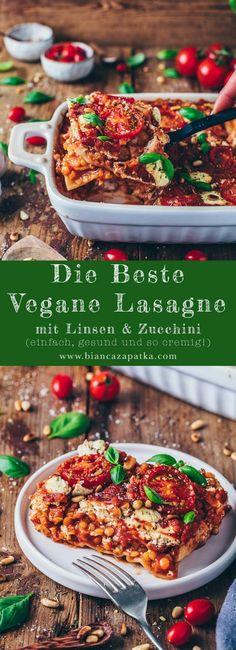 Vegane Lasagne mit Linsen und Zucchini Vegan lasagna with lentils and zucchini – Bianca Zapatka Salsa Bechamel, Bechamel Sauce, Best Vegan Lasagna Recipe, Vegetarian Recipes, Beginner Vegetarian, Vegan Zucchini Recipes, Lasagna Recipes, Healthy Zucchini, Dinner Recipes