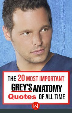 Perfect for inspiration and life advice. Alex Karev, Justin Chambers. Grey's Anatomy quotes, Grey's words of wisdom, Grey's Inspiration.