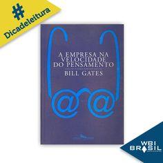 Esta #dicadeleiturawbi é assinada pelo  todo-poderoso da Microsoft, Bill Gates. Vale a pena confirmar algumas das previsões do empresário - um dos homens mais ricos do mundo - sobre o impacto do digital na cultura das empresas.