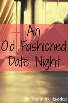 An Old Fashioned Date Night #oldfashionedmovie #flyby