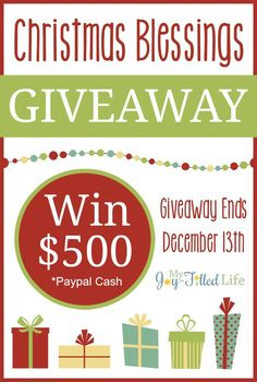Christmas Blessings Giveaway - Win $500 Paypal Cash!! - My Joy-Filled Life