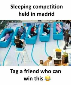 Sleeping competition eld in madrid staff Tag a friend who can win this 부