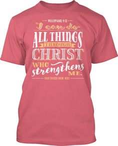 I Can Do All Things T-Shirt Design #456