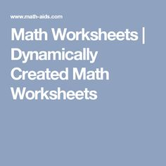 With The Math Worksheet Site you can create an endless supply of ...