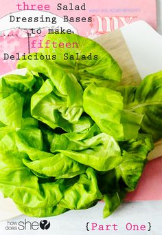 3 Salad Dressing Bases to Make 15 Delicious Salads {Part 1}