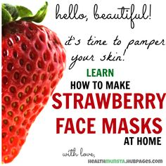 Strawberries naturally contain salicylic acid, the main ingredient in acne face washes. This site has a couple awesome recipes for face masks using strawberries.