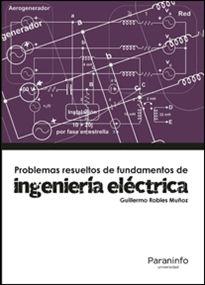 Portada del libro Problemas resueltos de ingeniería eléctrica