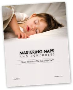 Mastering Naps & Schedules also includes 40 sample schedules from newborn to toddler! Learn more now!