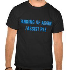 Tanking GF AggroAssist Plz T Shirt, Hoodie Sweatshirt