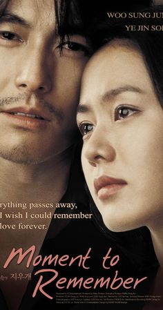 Directed by John H. With Woo-sung Jung, Ye-jin Son, Jong-hak Baek, Sun-jin Lee. A Korean love story about a young couple& enduring love, which is tested when 27 year old Sun-jin is diagnosed with a rare form of Alzheimer& disease. Remember Movie, A Moment To Remember, In This Moment, Tv Series Online, Movies Online, Episode Online, Jung Woo Sung, Drama Funny, Korean Drama Movies